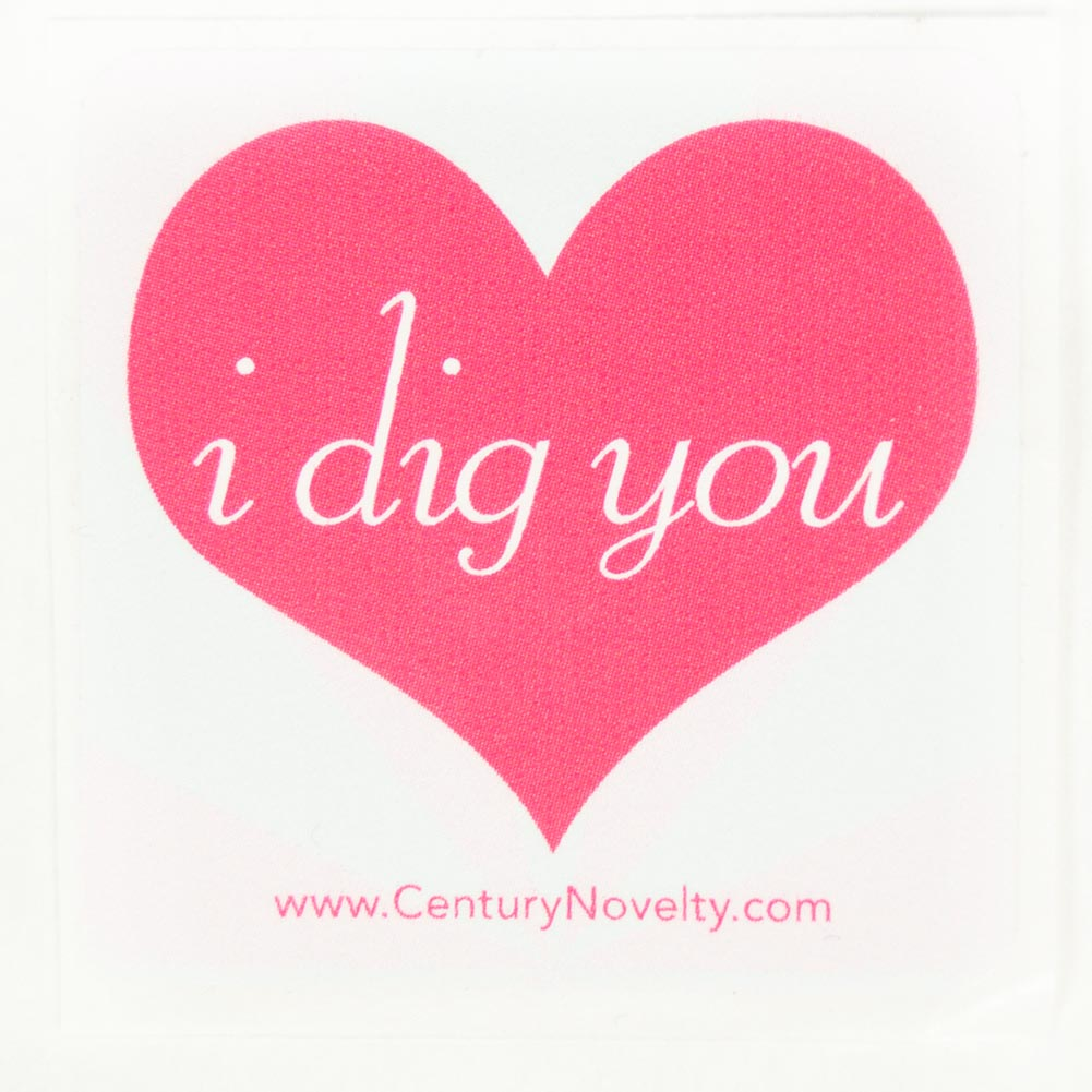 """""I Dig You"""" Sticker"" 157-001"